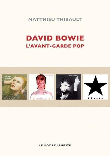 couverture du livre David Bowie l'avant garde pop
