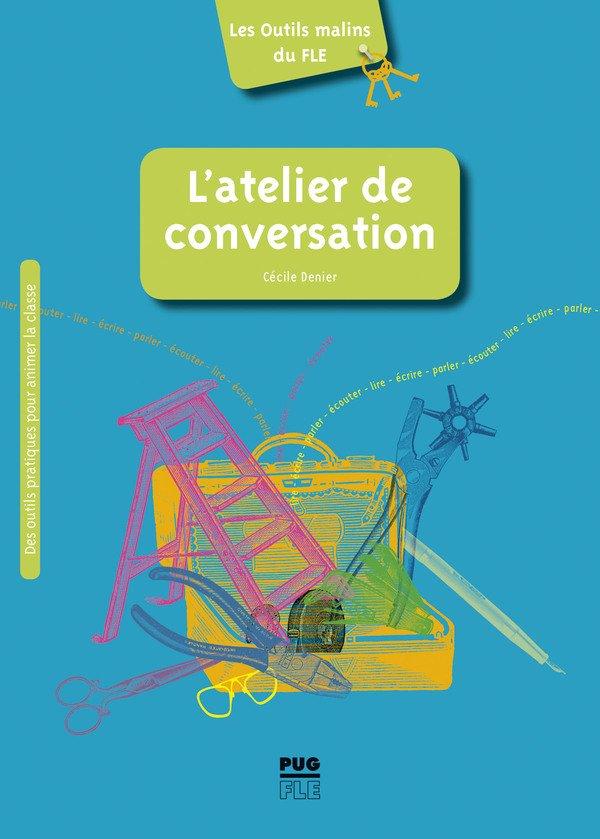 Couverture de l'ouvrage L'atelier de conversation
