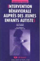 Interventin behaviourale auprès des enfants autistes