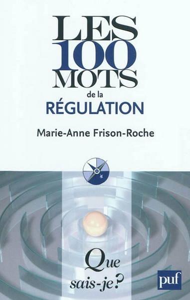 Couverture des 100 mots de la régulation
