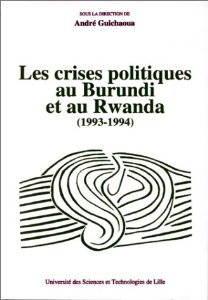 Les crises politiques au Burundi et au Rwanda