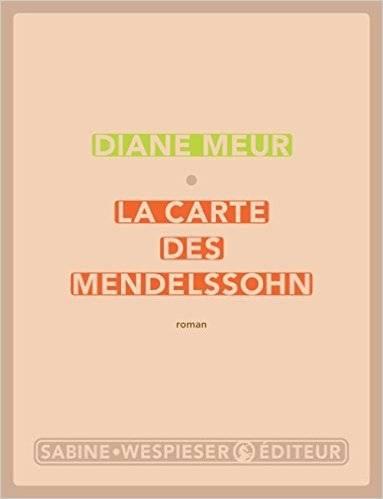Couverture La Carte des Mendelssohn